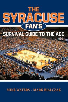 The Syracuse Fan's Survival Guide to the ACC