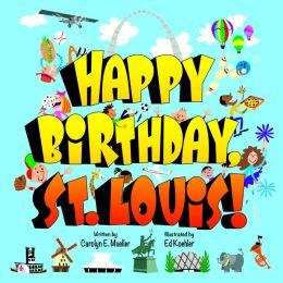 Happy Birthday St Louis!