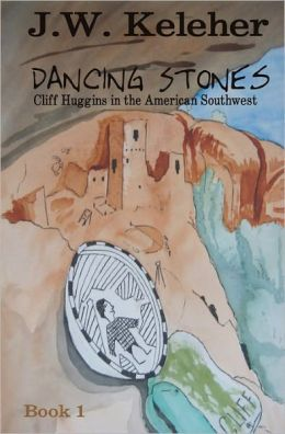 Dancing Stones: Cliff Huggins in the American Southwest