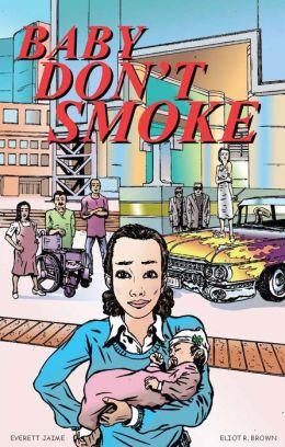 Baby Don't Smoke