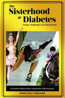 The Sisterhood of Diabetes: Facing Challenges and Living Dreams