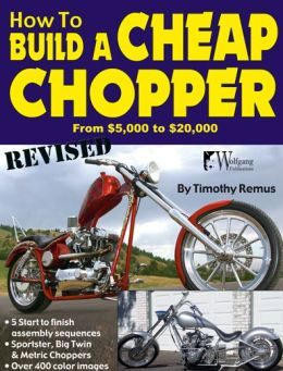 How to Build a Cheap Chopper (Revised)
