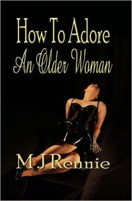 How To Adore An Older Woman