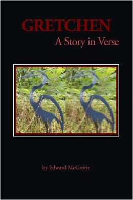 Gretchen: A Story in Verse