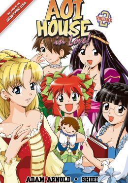 Aoi House in Love!, Volume 2: Happy Endings (Aoi House Series #4)