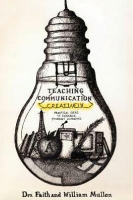 Teaching Communication Creatively