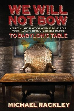 We Will Not Bow to Babylon's Table