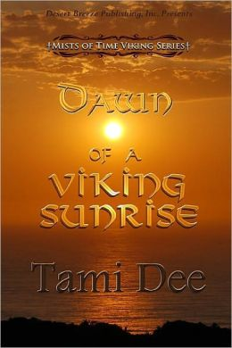 Mists of Time Book Two: Dawn of a Viking Sunrise