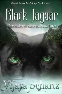 Chronicles of Kassouk Book Three: Black Jaguar