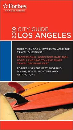 Forbes City Guide Los Angeles 2010
