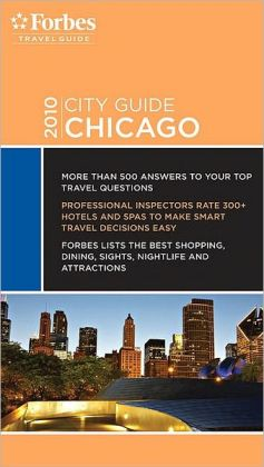 Forbes City Guide Chicago 2010