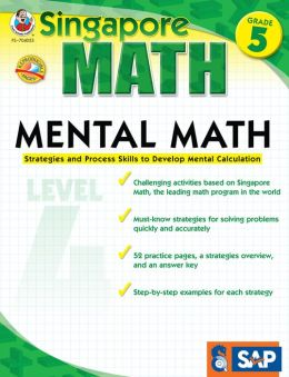 Singapore Math Mental Math Level 4: Grade 5