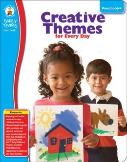 Creative Themes for Every Day: Grades PreK-K