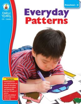 Everyday Patterns: Grades PreK-K