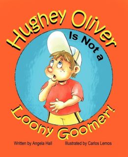 Hughey Oliver Is Not A Loony Goomer!