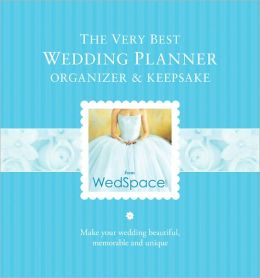 The Very Best Wedding Planner, Organizer and Keepsake
