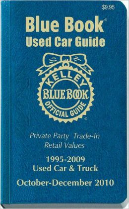 Kelley Blue Book Used Car Guide, October-December 2010: Consumer Edition