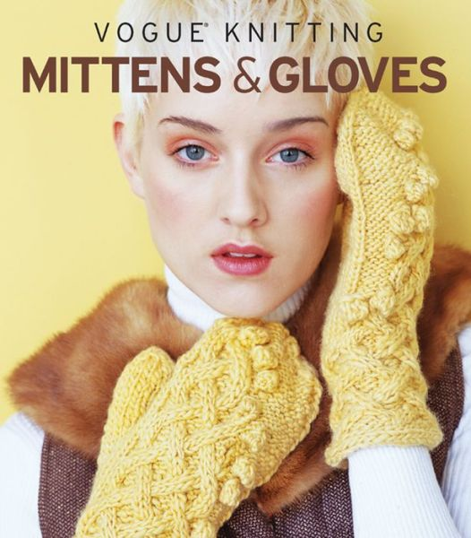 Free downloads e-book Vogue® Knitting Mittens & Gloves English version by  9781936096053