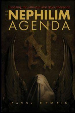 The Nephilem Agenda - Ebook: Exposing the Ultimate Last Days Deceptions