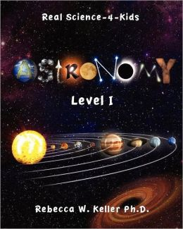Level I Astronomy Real Science-4-Kids