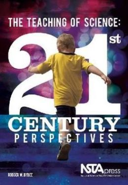 The Teaching of Science: 21st-Century Perspectives