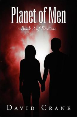 Planet of Men: Book 2 of Enigma