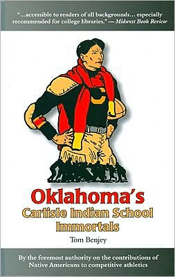 Oklahoma's Carlisle Indian School Immortals (Native American Sports Heroes #1)