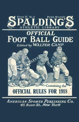 Spalding's Official Football Guide For 1918