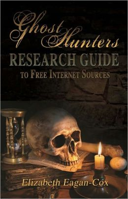 Ghost Hunter's Research Guide to Free Internet Sources