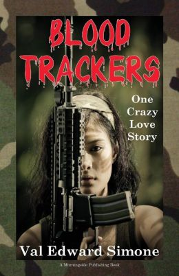 Blood Trackers: One Crazy Love Story