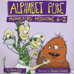 Alphabet Puke: Monsters' Medicine A-Z