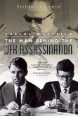 Book Cover Image. Title: Carlos Marcello:  The Man Behind the JFK Assassination, Author: Stefano Vaccara