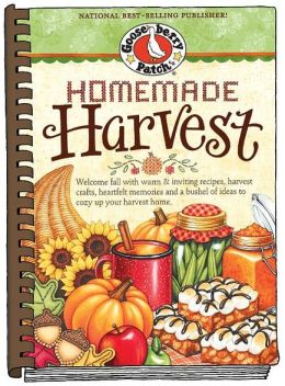 Homemade Harvest: Welcome fall with warm & inviting recipes, harvest crafts, heartfelt memories and a bushel of ideas to cozy up your harvest home.