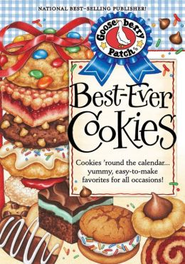 Best-Ever Cookies Cookbook: Cookies 'round the calendar...yummy, easy-to-make favorites for all occasions!