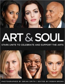 Art and Soul: Stars Unite to Celebrate and Support the Arts