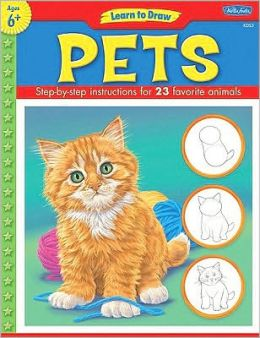 Pets: Step-by-Step Insructions for 23 Favorite Animals