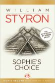 Book Cover Image. Title: Sophie's Choice, Author: William Styron