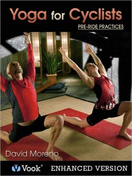 Yoga for Cyclists: Pre-Ride Practices (Enhanced Edition)