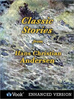 Classic Stories from Hans Christian Anderson (Enhanced Edition)