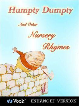 Humpty Dumpty and other Nursery Rhymes (Enhanced Edition)