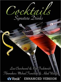 Cocktails: Signature Drinks (Enhanced Edition)