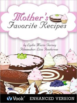 Mother's Favorite Recipes (Enhanced Edition)