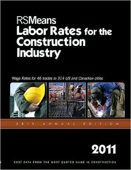 2011 Labor Rates for the Construction Industry