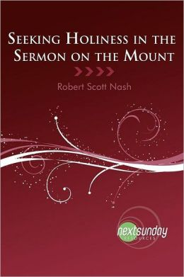 Seeking Holiness in the Sermon on the Mount