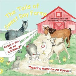 The Tails Of Sweet Day Farms