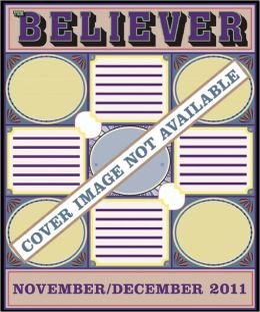 The Believer, Issue 85: November/December 2011