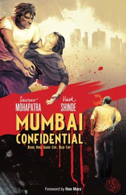 Mumbai Confidential, Book 1: Good Cop, Bad Cop
