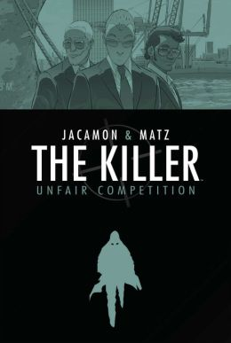 The Killer, Volume 4: Unfair Competition