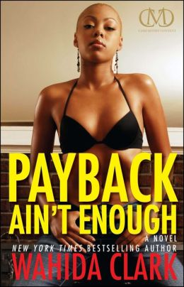 Payback Ain't Enough (Payback Series #3)