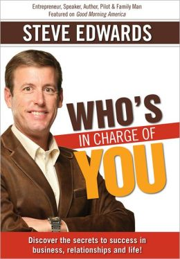 Who's in Charge of You? Answer That And Change Everything